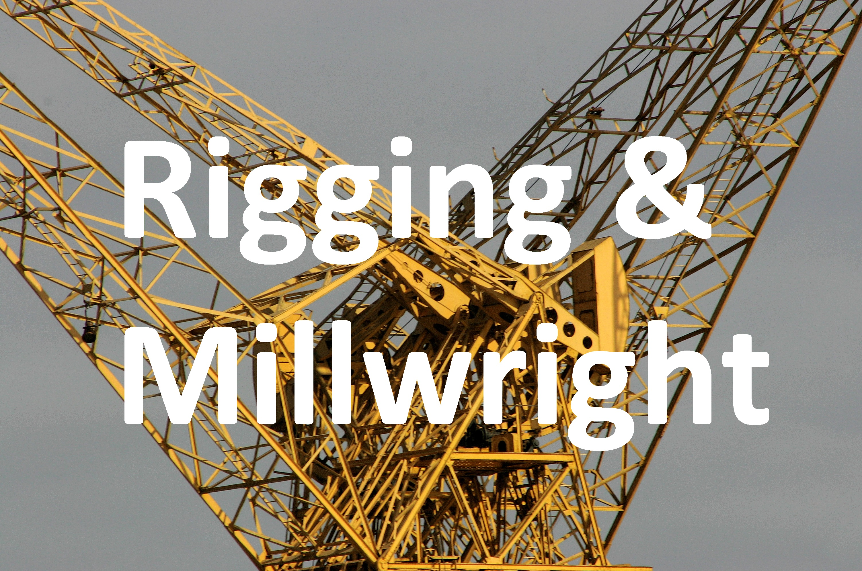 Rigging and Millwright Insurance